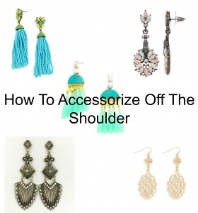 How To Accessorize Off The Shoulder