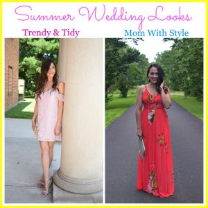 Melissa Mom with Style and Sarah Trendy and Tidy Summer Wedding Looks