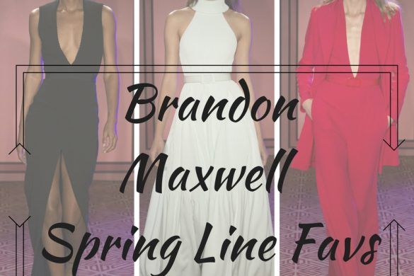 Melissa Mom with Style Brandon Maxwell spring line favorites