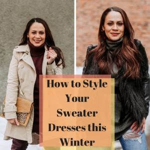Melissa Mom with Style How to Style Your Sweater Dresses This Winter