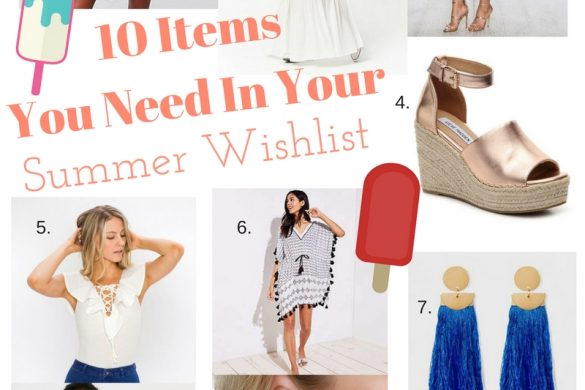 Melissa Mom with Style 10 Items You Need In Your Summer Wishlist