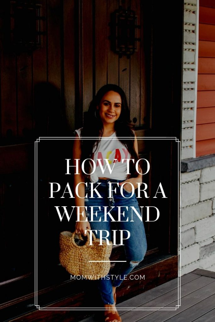 Melissa Mom with Style How to Pack for a Weekend Trip