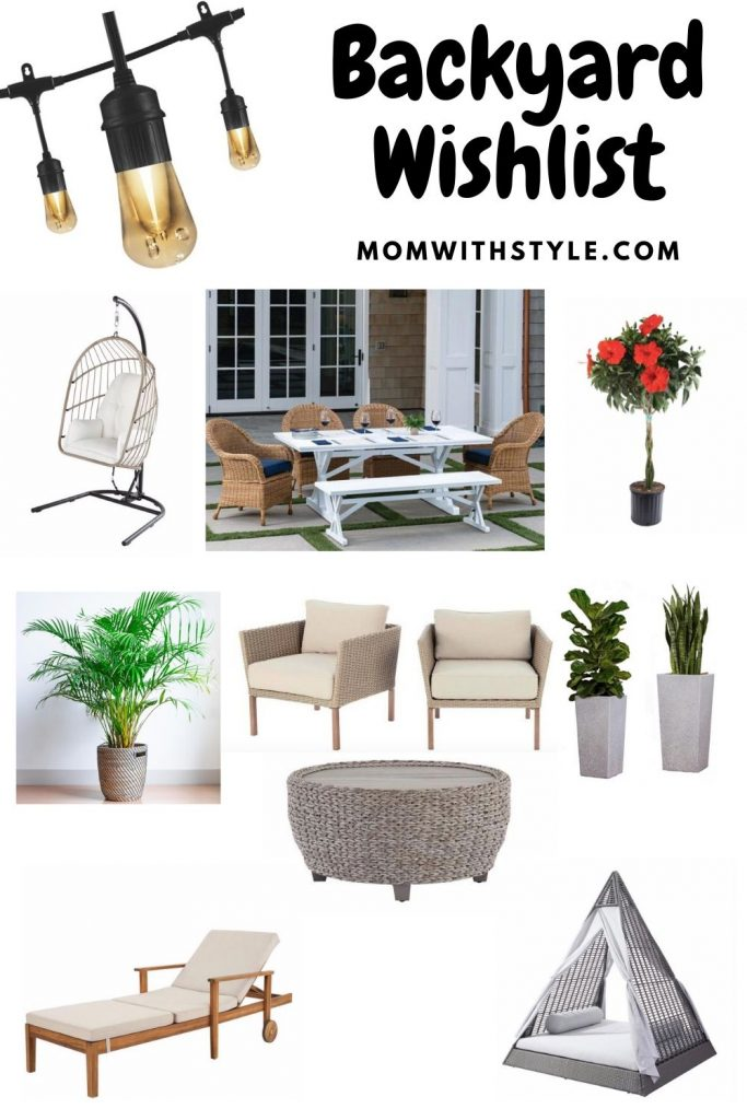 Melissa Mom with Style Backyard Wishlist