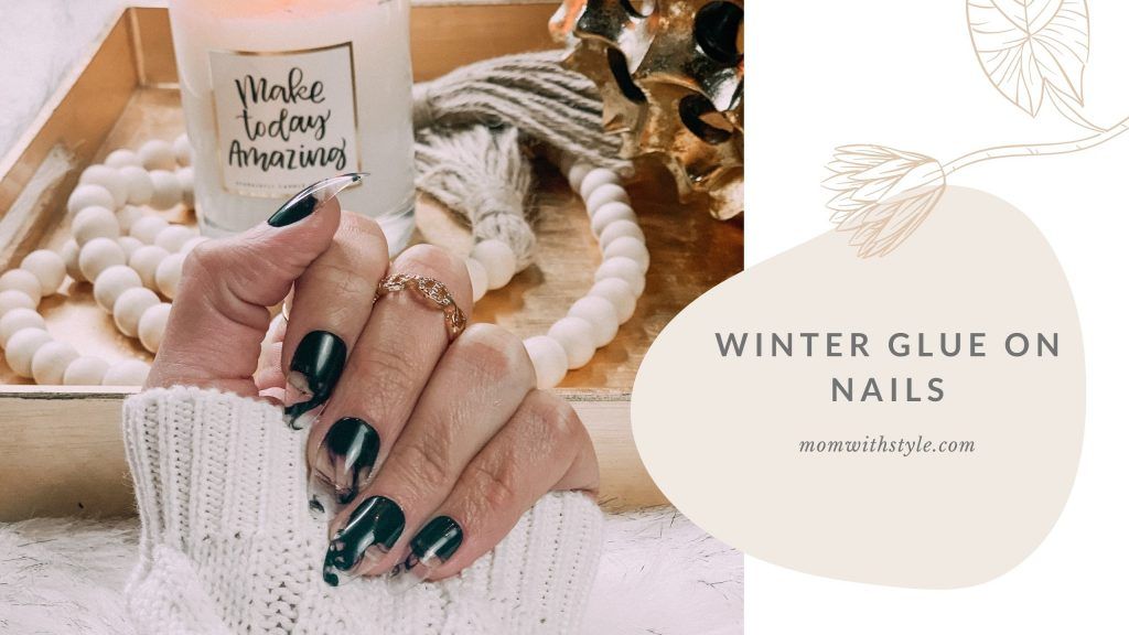 Melissa Mom with Style Winter Glue on Nails